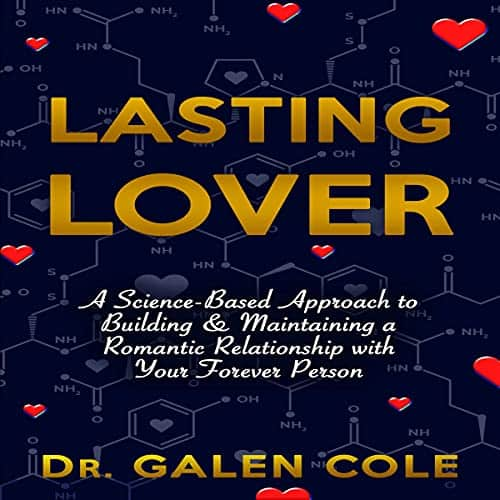 Lasting-Lover-A-Science-Based-Approach-to-Building-and-Maintaining-a-Romantic-Relationship