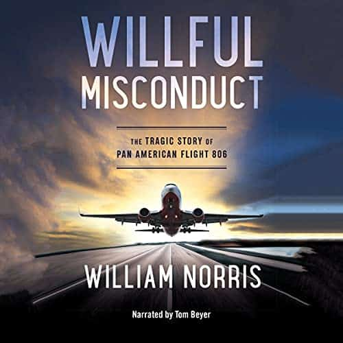 Willful-Misconduct-The-Tragic-Story-of-Pan-American-Flight-806